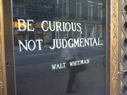 be curious no judgmental